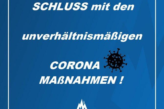 Schluss mit den unverhältnismäßigen Corona-Maßnahmen