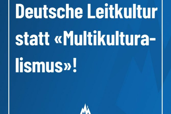 "Deutsche Leitkultur statt ""Multikulturalismus"""